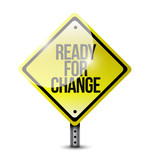 ready for change sign illustration design