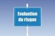 panneau évaluation du risques