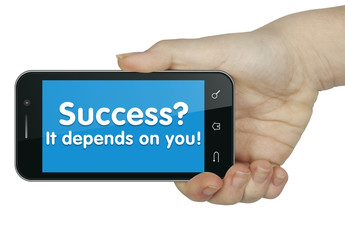 Success? It depends on you. Mobile