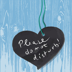 Schild,Please do not disturb,blackboard,heart,wood,vector