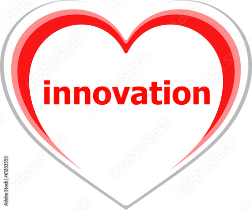 Business concept, innovation word on love heart