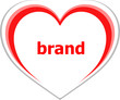 marketing concept, brand word on love heart