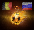 Hot soccer ball in fires flame, friendly game Belgium and Russia