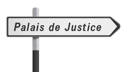 Panneau - Palais de Justice