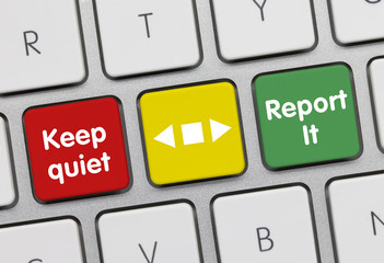 Keep quiet or report it. Keyboard
