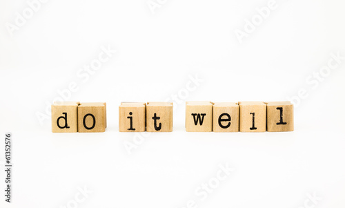 do it well wording, motto concept