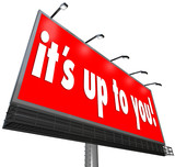 Its Up to You Billboard Sign Options Opportunity Choice