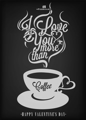 Valentine's Day Background With Coffee On Blackboard With Chalk