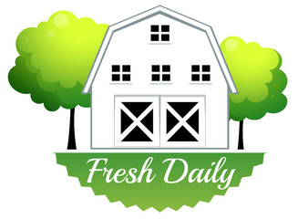 A fresh daily label with a barn