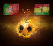 Hot soccer ball in fires flame, game beetwin Portugal and Ghana