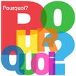 """Mosaïque de Lettres """"POURQUOI?"""" (questions réponses comment faq)"""