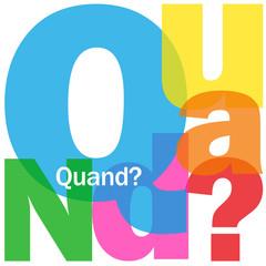 "Mosaïque de Lettres ""QUAND?"" (questions date calendrier agenda)"
