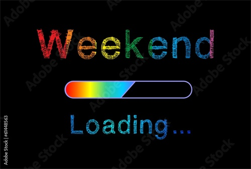 Weekend loading