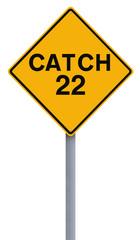 Catch 22 Ahead