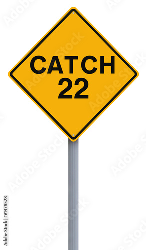 Catch 22 Ahead