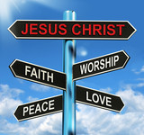 Jesus Christ Signpost Means Faith Worship Peace And Love