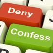Confess Deny Keys Shows Confessing Or Denying Guilt Innocence