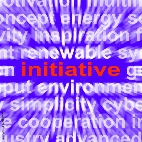 Initiative Word Means Motivation Leadership And Taking Action