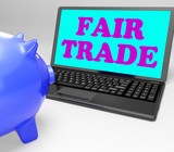 Fair Trade Laptop Means Fairtrade Ethical Shopping