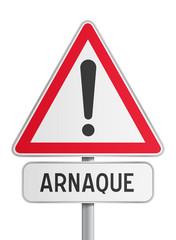 Panneau - Arnaque