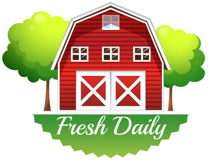 A barnhouse with a fresh daily label