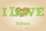 I love nature - think green