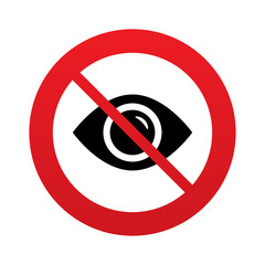 Don`t look. Eye sign icon. Visibility.