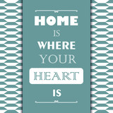 Vintage gift card with quote Home is where your heart is