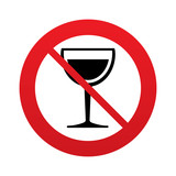 Wine glass sign icon. Don`t drink alcohol symbol.