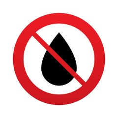 No Water drop sign icon. Tear symbol.