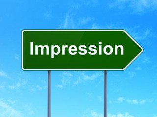 Marketing concept: Impression on road sign background