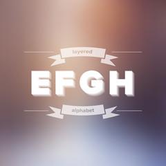 E F G H Flat Layered Alphabet on Blurred Background