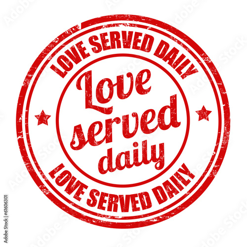 Love served daily stamp