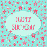 Colorful birthday card template with starfishes