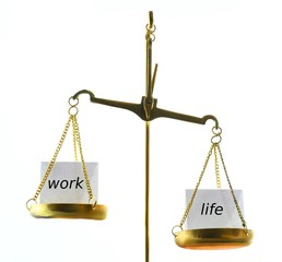 work LIFE balance / scales against white
