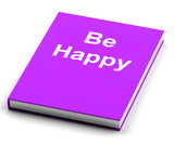 Be Happy Book Shows Happiness And Joy