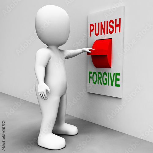 Punish Forgive Switch Shows Punishment or Forgiveness
