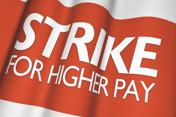 Strike For Higher Pay