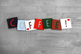 Love Coffee, sign series for beverages, drinks and caffeine. poster