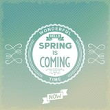 Hello, spring is coming old-fashion label. Vector eps10
