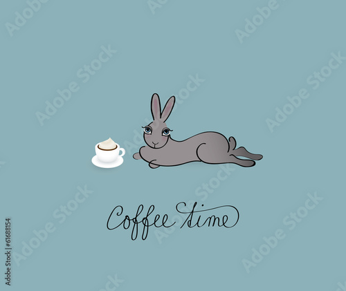 Coffee Time / Funny card with lazy Rabbit
