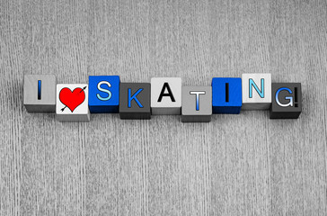 I Love Skating, sign for ice skating and winter sports.