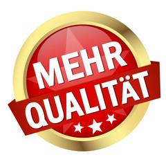 """Button mit Banner """" MEHR QUALITÄT """""""