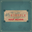 Keep moving on your bike