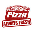 Pizza always fresh stamp