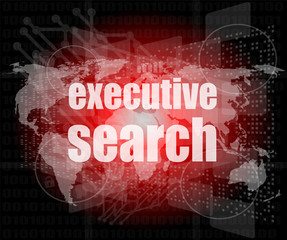 executive search word on digital screen, control interface