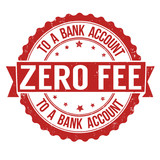 Zero fee to a bank account