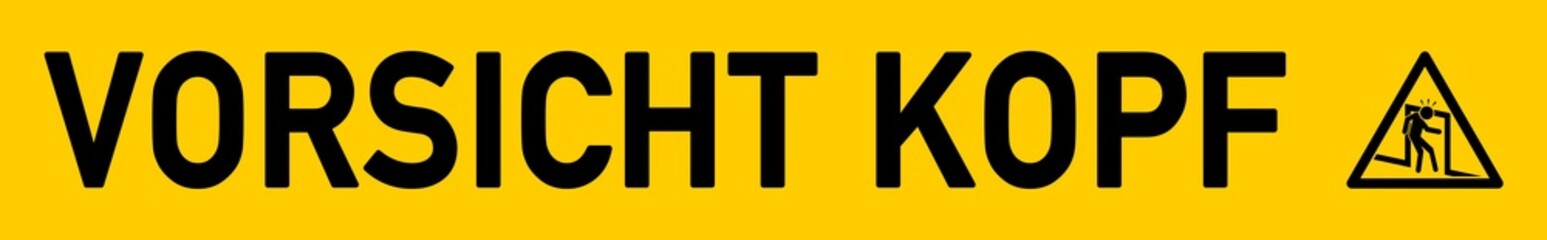 Aufkleber Schild - Vorsicht Kopf - g558