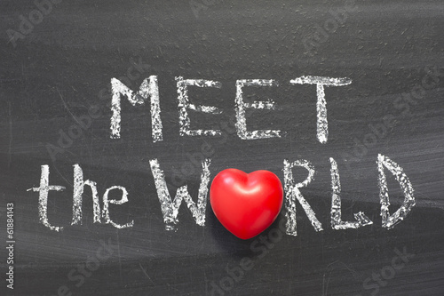 meet the world