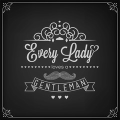 Every Lady Loves A Gentleman Background On Blackboard